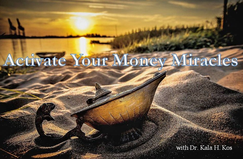 Activate Your Money Miracles